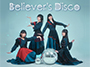 1stアルバム「Believer's Disco」NOW ON SALE!!